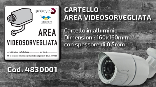 4830001 Cartello Area Videosorvegliata